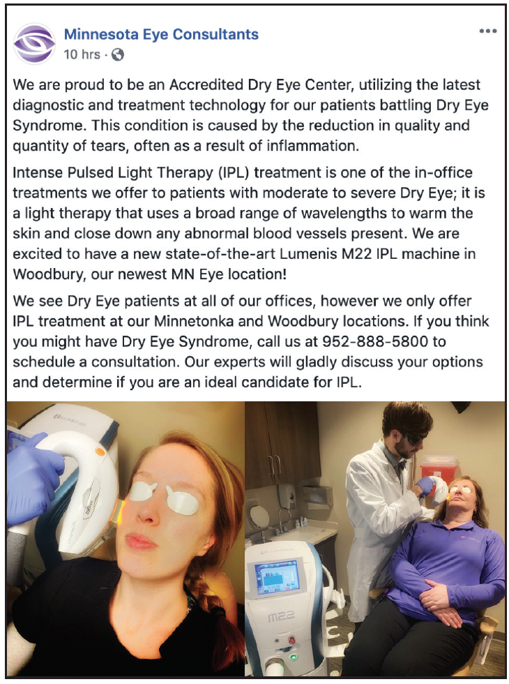 Figure 1. A Facebook post highlighting the new intense pulsed light system at our office.
