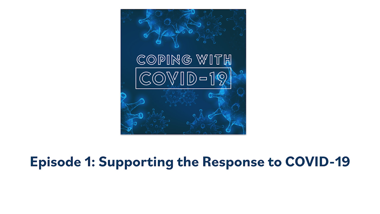 Supporting the Response to COVID-19 thumbnail