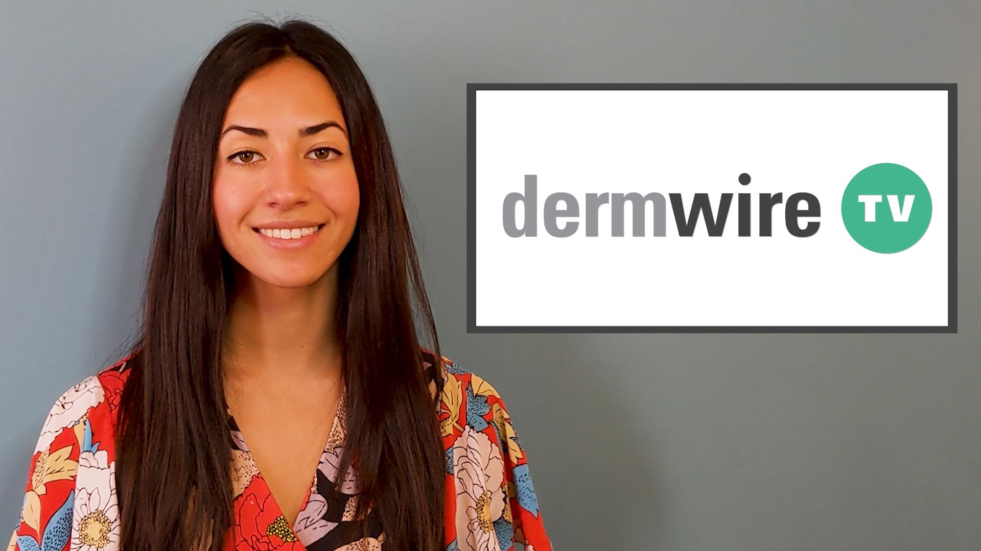 DermWireTV: COVID-19 Loans, Taltz for Peds, Finacea Returns thumbnail